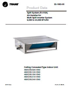 Trane Product Data Split System (R-410A) Ceiling Concealed